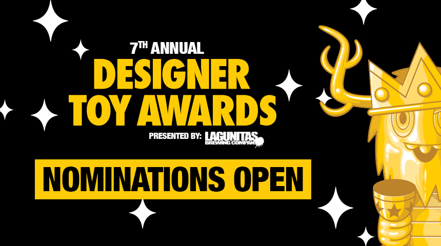 Nominations now open for 7th Annual Designer Toy Awards!